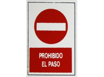 Placa seÑal adh 300x200x1mm proh.paso poliest superl.